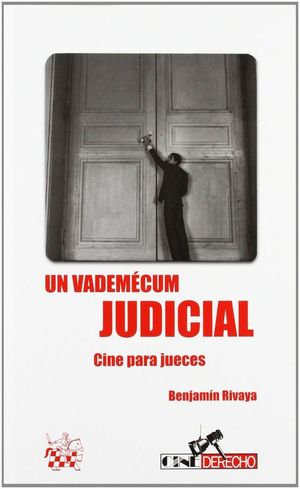 UN VADEMECUM JUDICIAL CINE PARA JUECES