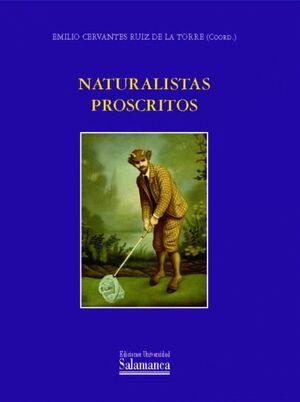 NATURALISTAS PROSCRITOS