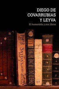 DIEGO DE COVARRUBIAS Y LEYVA