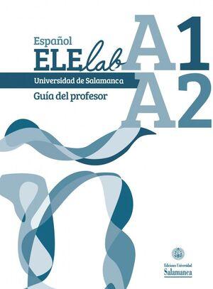ESPAÑOL ELELAB A1 A2. GUÍA DEL PROFESOR