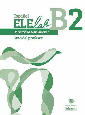 ESPAÑOL ELELAB B2. GUÍA DEL PROFESOR