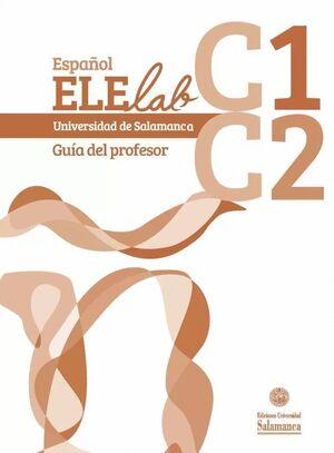 ESPAÑOL ELELAB C1 C2. GUÍA DEL PROFESOR