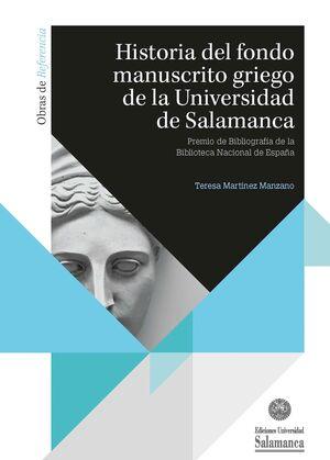 HISTORIA DEL FONDO MANUSCRITO GRIEGO DE LA UNIVERSIDAD DE SALAMANCA