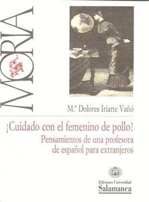 ¡CUIDADO CON EL FEMENINO DE POLLO!