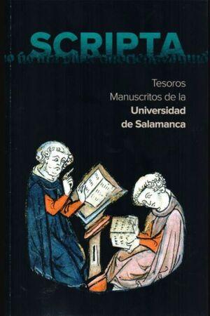 SCRIPTA. TESOROS MANUSCRITOS DE LA UNIVERSIDAD DE SALAMANCA