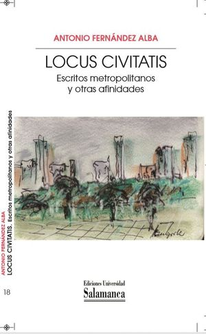 LOCUS CIVITATIS ESCRITOS METROPOLITANOS Y OTRAS AFINIDADES