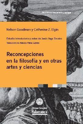 RECONCEPCIONES EN LA FILOSOFÍA Y EN OTRAS ARTES Y CIENCIAS