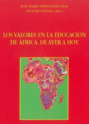 LOS VALORES EN LA EDUCACIÓN DE ÁFRICA. DE AYER A HOY