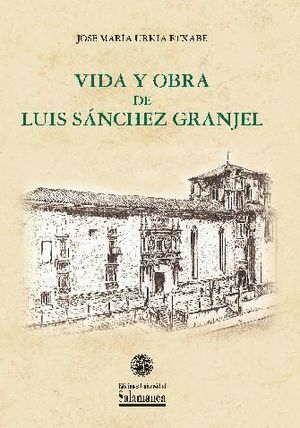 VIDA Y OBRA DE LUIS SÁNCHEZ GRANJEL