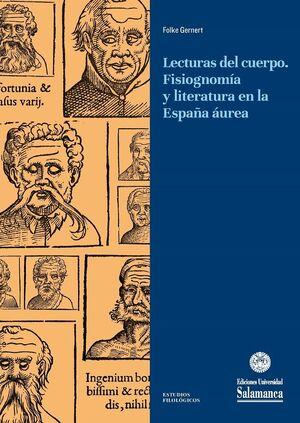 LECTURAS DEL CUERPO. FISIOGNOMÍA Y LITERATURA EN LA ESPAÑA ÁUREA