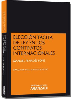 ELECCIÓN TÁCITA DE LEY EN LOS CONTRATOS INTERNACIONALES