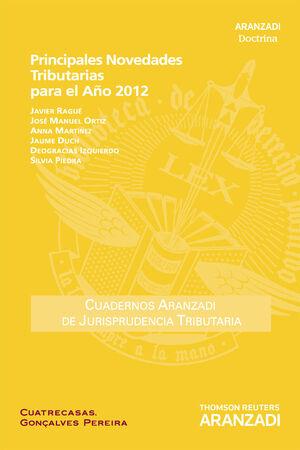 PRINCIPALES NOVEDADES TRIBUTARIAS PARA EL AÑO 2012