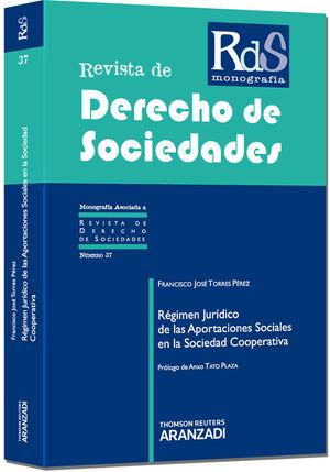 RÉGIMEN JURÍDICO DE LAS APORTACIONES SOCIALES EN LA SOCIEDAD COOPERATIVA