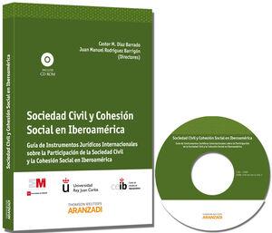 SOCIEDAD CIVIL Y COHESIÓN SOCIAL EN IBEROAMÉRICA - GUÍA DE INSTRUMENTOS JURÍDICOS INTERNACIONALES SOBRE LA PARTICIPACIÓN DE LA SOCIEDAD CIVIL Y LA COH