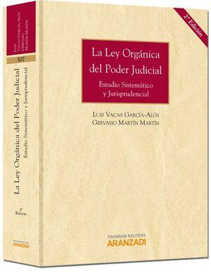 LA LEY ORGÁNICA DEL PODER JUDICIAL - ESTUDIO SISTEMÁTICO Y JURISPRUDENCIAL