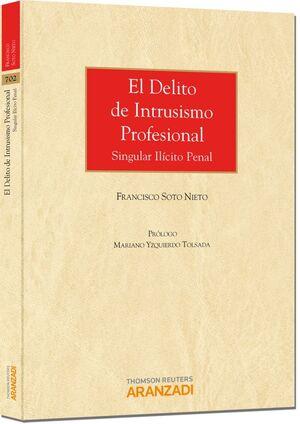 EL DELITO DE INTRUSISMO PROFESIONAL - SINGULAR ILCITO PENAL
