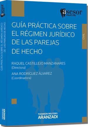 GUÍA PRÁCTICA SOBRE EL RÉGIMEN JURÍDICO DE LAS PAREJAS DE HECHO(E)