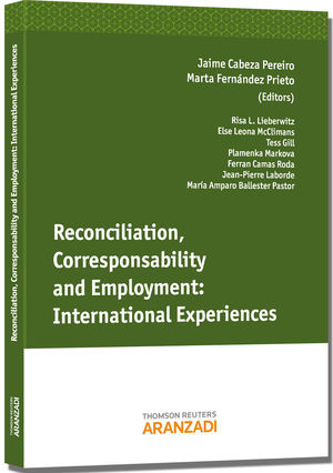 RECONCILIATION, CORRESPONSABILITY AND EMPLOYMENT: INTERNATIONAL EXPERIENCES