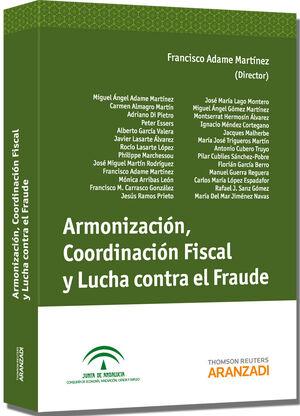 ARMONIZACIÓN, COORDINACIÓN FISCAL Y LUCHA CONTRA EL FRAUDE
