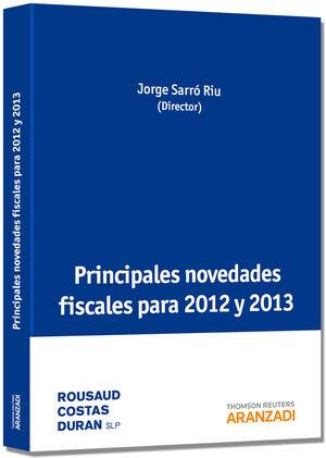 PRINCIPALES NOVEDADES FISCALES PARA 2012 Y 2013