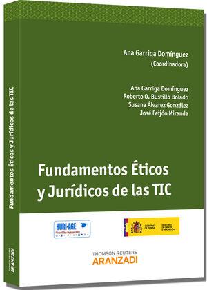 FUNDAMENTOS ÉTICOS Y JURÍDICOS DE LAS TIC