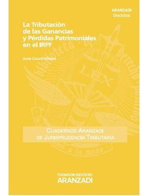 LA TRIBUTACIÓN DE LAS GANANCIAS Y PÉRDIDAS PATRIMONIALES EN EL IRPF