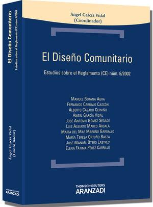 EL DISEÑO COMUNITARIO - ESTUDIOS SOBRE EL REGLAMENTO (CE) NÚM. 6/2002