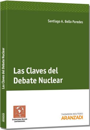 LAS CLAVES DEL DEBATE NUCLEAR