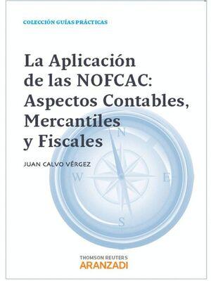 LA APLICACIÓN DE LAS NOFCAC: ASPECTOS CONTABLES, MERCANTILES Y FISCALES