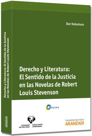 DERECHO Y LITERATURA. EL SENTIDO DE LA JUSTICIA EN LAS NOVELAS DE ROBERT LOUIS STEVENSON