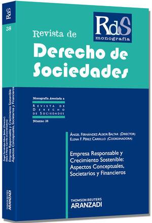 EMPRESA RESPONSABLE Y CRECIMIENTO SOSTENIBLE: ASPECTOS CONCEPTUALES, SOCIETARIOS Y FINANCIEROS