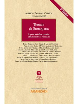 TRATADO DE EXTRANJERÍA - ASPECTOS CIVILES, PENALES, ADMINISTRATIVOS Y SOCIALES