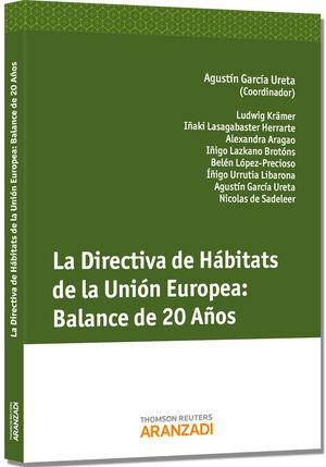 LA DIRECTIVA DE HÁBITATS DE LA UNIÓN EUROPEA: BALANCE DE 20 AÑOS