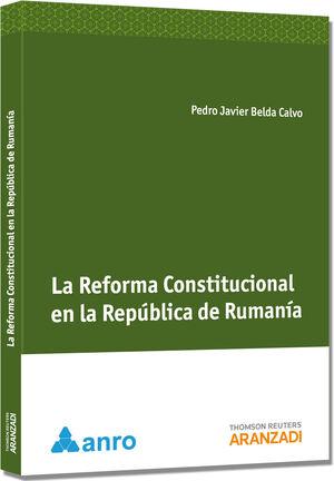 LA REFORMA CONSTITUCIONAL EN LA REPÚBLICA DE RUMANA