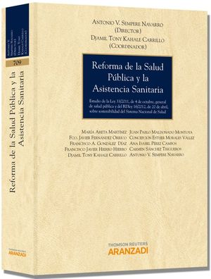 REFORMA DE LA SALUD PÚBLICA Y LA ASISTENCIA SANITARIA - ESTUDIO DE LA LEY 33/2011, DE 4 DE OCTUBRE,