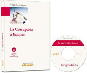 LA CORRUPCIÓN A EXAMEN