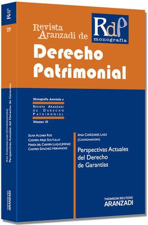 PERSPECTIVAS ACTUALES DEL DERECHO DE GARANTÍAS