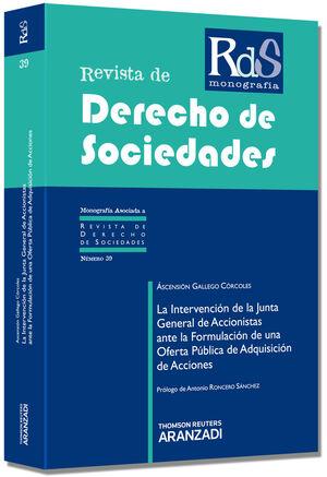 LA INTERVENCIÓN DE LA JUNTA GENERAL DE ACCIONISTAS ANTE LA FORMULACIÓN DE UNA OFERTA PÚBLICA DE ADQUISICIÓN DE ACCIONES.