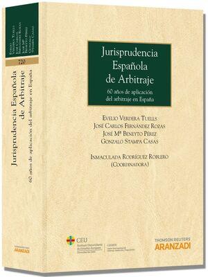 JURISPRUDENCIA ESPAÑOLA DE ARBITRAJE - 60 AÑOS DE APLICACIÓN DEL ARBITRAJE EN ESPAÑA