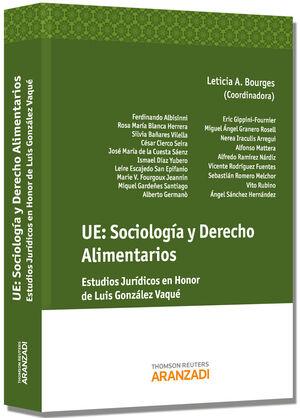 UE: SOCIOLOGÍA Y DERECHO ALIMENTARIOS - ESTUDIOS JURÍDICOS EN HONOR DE LUIS GONZÁLEZ VAQUÉ