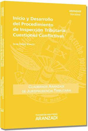 INICIO Y DESARROLLO DEL PROCEDIMIENTO DE INSPECCIÓN TRIBUTARIA: CUESTIONES CONFLICTIVAS