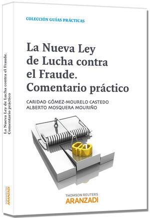 LA NUEVA LEY DE LUCHA CONTRA EL FRAUDE. COMENTARIOS PRÁCTICOS