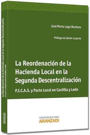 LA REORDENACIÓN DE LA HACIENDA LOCAL EN LA SEGUNDA DESCENTRALIZACIÓN - P.I.C.A.S Y PACTO LOCAL EN CASTILLA Y LEÓN