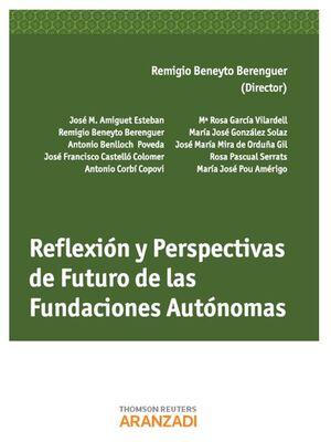REFLEXIÓN Y PERSPECTIVAS DE FUTURO DE LAS FUNDACIONES AUTÓNOMAS