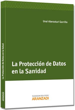 LA PROTECCIÓN DE DATOS EN LA SANIDAD