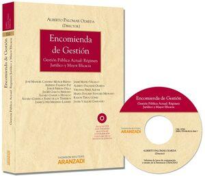 ENCOMIENDA DE GESTIÓN - GESTIÓN PÚBLICA ACTUAL: RÉGIMEN JURÍDICO Y MAYOR EFICACIA