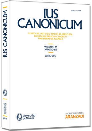 IUS CANONICUM (VOL 53, Nº 105) 2013