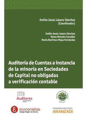 AUDITORÍA DE CUENTAS A INSTANCIA DE LA MINORÍA EN SOCIEDADES DE CAPITAL NO OBLIGADAS A VERIFICACIÓN CONTABLE