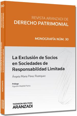 LA EXCLUSIÓN DE SOCIOS EN SOCIEDADES DE RESPONSABILIDAD LIMITADA
