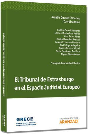 EL TRIBUNAL DE ESTRASBURGO EN EL ESPACIO JUDICIAL EUROPEO